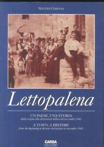 Lettopalena. Un paese, una storia. di Matteo Cosenza