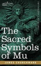 Sacred Symbols of Mu: By James Churchward