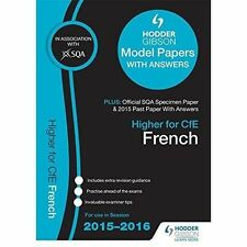 Higher French 2015/16 SQA Specimen, Past and Hodder Gibson Model Papers by SQA …