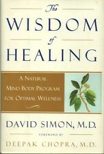 The Wisdom of Healing: A Natural Mind Body Program for Optimal Wellness #BN286