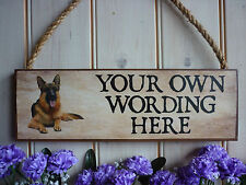 PERSONALISED SIGN GERMAN SHEPHERD OWN WORDING SIGN GARDEN SIGN UNIQUE DOG GIFT