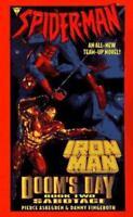 SPIDER-MAN AND IRON MAN: SABOTAGE, DOOM'S DAY, BOOK 2 By Pierce Askegren