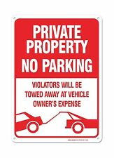 No Parking Sign - Violators Will Be Towed Away At Vehicle Owner... Free Shipping