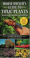 Horse Owner's Guide to Toxic Plants