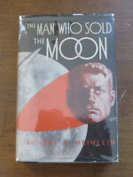 MAN WHO SOLD THE MOON by Robert A. Heinlein -1st/1st HCDJ 1950  VG  $3.00 SHASTA