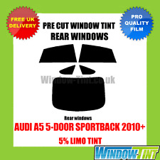 AUDI A5 5-DOOR SPORTBACK 2010+ 5% LIMO REAR PRE CUT WINDOW TINT