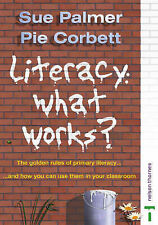 Literacy: What Works? by Sue Palmer, Pie Corbett (Paperback, 2003)