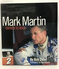 **SIGNED** Mark Martin Driven to Race by Bob Zeller HC Publishers Edition NASCAR
