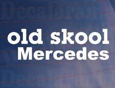 OLD SKOOL MERCEDES Novelty Classic Vintage Car/Van/Window/Bumper Vinyl Sticker
