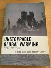 Unstoppable Global Warming by S. Fred Singer & Dennis Avery Book FREE SHIPPING