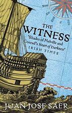 The Witness: By Saer, Juan José