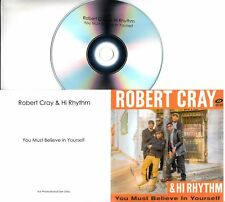 ROBERT CRAY & HI RHYTHM You Must Believe/The Same Love 2 x UK 1-trk promo CD set