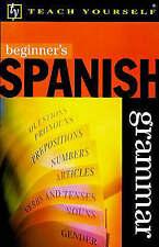 Beginner's Spanish Grammar (Beginner's Grammar)-ExLibrary