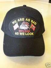 WE ARE AS BAD AS WE LOOK DEVIL DOGS  MILITARY CAP
