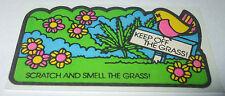 VTG 80s MELLO SMELLO Scratch & Sniff Sticker~KEEP OFF THE GRASS~Marijuana~Hemp