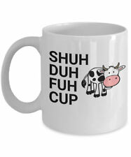 Shuh Duh Fuh Cup Cow Chicken Rooster Gift - Inappropriate Profanity Coffee Mug