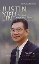 Justin Yifu Lin a Legend of Diagnosing China's Economic Development