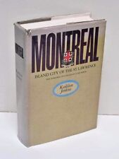 Montreal: Island City of the St. Lawrence by Kathleen Jenkins
