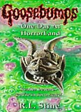 One Day at Horrorland (Goosebumps) By R. L. Stine. 9780590558365