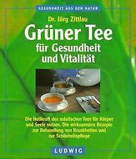 Grüner Tee für Gesundheit und Vitalität. Die Heilkr... | Buch | Zustand sehr gut