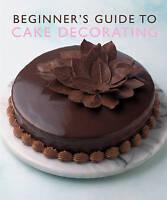 Beginner's Guide to Cake Decorating (Murdoch Books), Murdoch Books Paperback