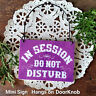 In Session Do Not Disturb Purple Wood Doorknob Sign Mini Sign Ornament USA New