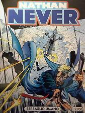 """Nathan Never n. 52 """" Bersaglio umano """" ed. Bonelli"""