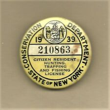 1939 Nys Resident Hunting, Trapping & Fishing Pin Back License Cellomet Products
