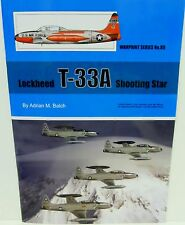 Warpaint Series No.088 - Lockheed T-33A Shooting Star  36 Pages     Book