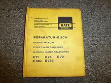 Hatz ES71 E71 ES75 E75 ES79 E79 ES780 E780 Diesel Engine Service Repair Manual