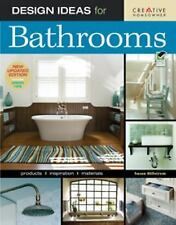 Design Ideas for Bathrooms: New Updated Edition Includes Green Tips (Home Decora