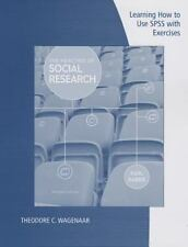 Learning How to Use SPSS for Babbie's the Practice of Social Research, 13th...