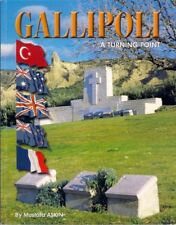 GALLIPOLI A TURNING POINT turkey anzac naval battle cape helles lone pine suvla
