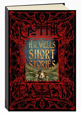 Gothic Fantasy : H. G. Wells Short Stories by Flame Tree Publishing  (Hardcover)