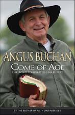 """NEW """"Come of Age: The Road to Spiritual Maturity"""" by Angus Buchan (PB, 2011)"""
