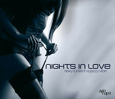 CD Sexy Tunes In A Jazzy Vibe Nights In Love d'Artistes divers