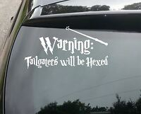 "Harry Potter ""Warning: Tailgaters will be Hexed"" Vinyl Car Decal Sticker"