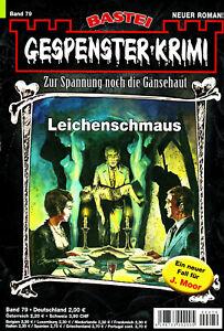 GESPENSTER-KRIMI Nr. 79 - Leichenschmaus - Katharina Hadinger - NEU