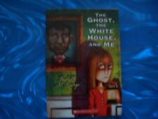 The Ghost, The White House And Me by Judith St. George (2008, Paperback)