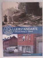 Leibstandarte - Ardennes 1944 (Past & Present) World War Two