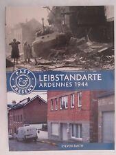 Leibstandarte - Ardennes 1944 (Past & Present)