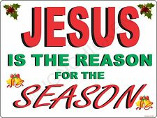 JESUS IS THE REASON novelty sign, HOLIDAY SIGN, collectible sign WALL ART, DECOR