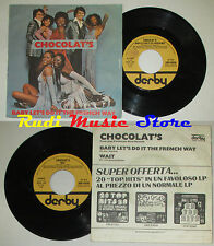 LP 45 7'' CHOCOLAT'S Baby let's do it the french way 1977 italy DERBY cd mc dvd*