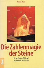 DIE ZAHLENMAGIE DER STEINE - Ihr Schlüssel zu den Kristallen - Winnie Musil BUCH