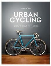 Urban Cycling, New Books