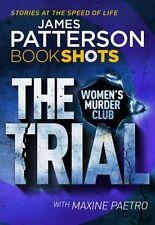 The Trial: BookShots (A Women's Murder Club Thriller),James Patterson