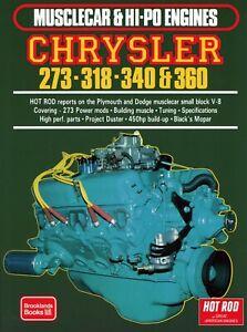 BOOK CHRYSLER 273 - 318 - 340 & 360 MUSCLECAR & HI-PO ENGINES MANUAL # CRY273