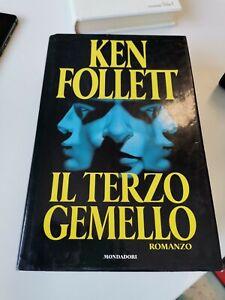 Il terzo gemello di Ken Follett  ed. Mondadori Romanzo copertina rigida  A12
