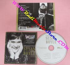 CD SUSAN BOYLE I Dreamed A Dream 2009 Uk SYCO MUSIC no lp mc dvd (CS16)