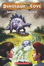 Saving the Stegosaurus (Dinosaur Cove) by Rex Stone